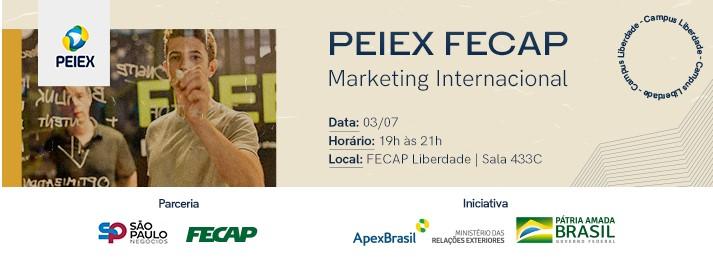 PEIEX FECAP apresenta: Marketing Internacional